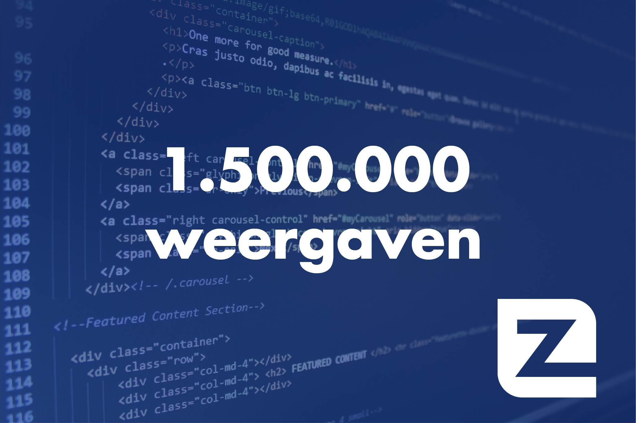 1.500.000 weergaven